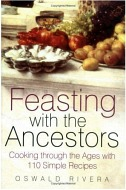 Feasting with the Ancestors: Cooking Through the Ages