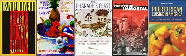 Fire and Rain, The Proud and the Immortal, The Pharaoh's Feast. Puerto Rican Cuisine in America;